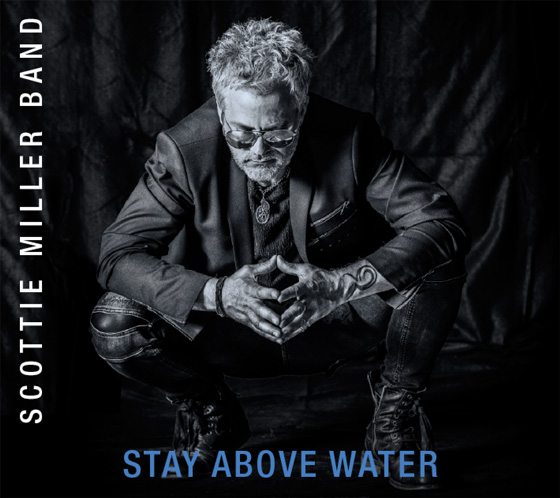 Stay Above Water - Scottie Miller Band