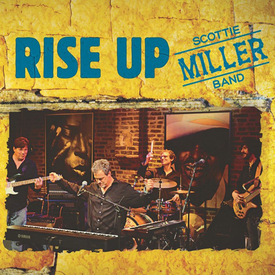 Scottie Miller Band Rise Up